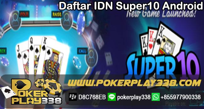 Daftar-IDN-Super10-Android